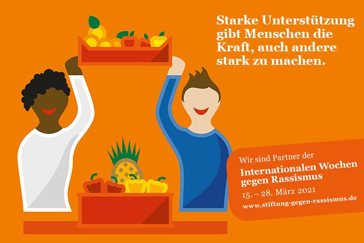Kampagnenmotiv: Starke Unterstützung gibt Menschen die Kraft, auch andere stark zu machen. Tafel Deutschland ist Partner der Internationalen Wochen gegen Rassismus 2021.